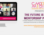 C. Moore Media launches 2nd edition of The Future is Female Mentorship Program targeting African female tech founders